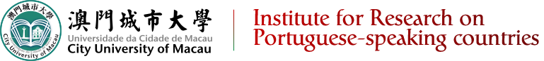 Cityu Institute for Research on Portuguese-speaking countries