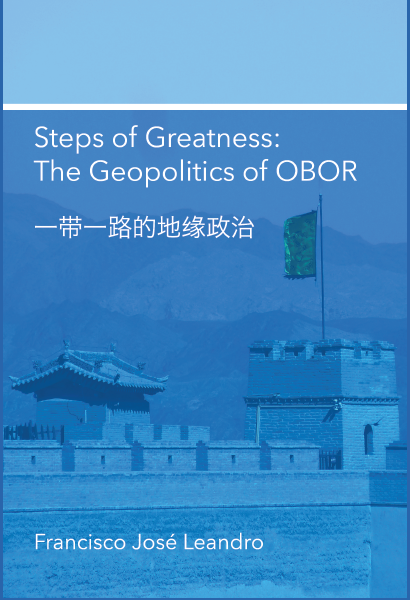 Steps of Greatness:  The Geopolotics of OBOR 《一帶一路的地緣政治》